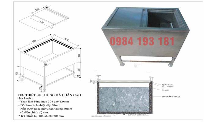 Thông số kỹ thuật của thùng đựng đá inox có chân